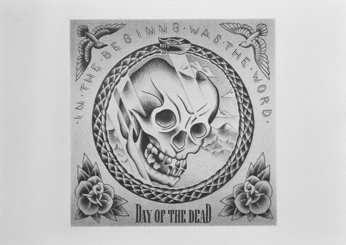 DAY OF THE DEAD IN THE BEGINNING WAS THE WORD-OUROBOROS FLASH
