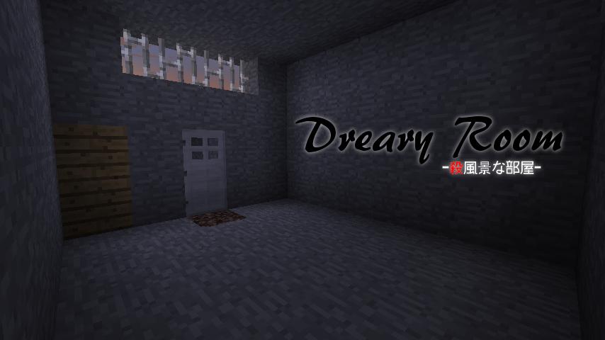Dreary Room