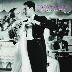 To Love Again Derek Smith