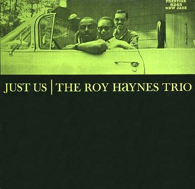 Roy Haynes Just Us New Jazz NJLP 8245