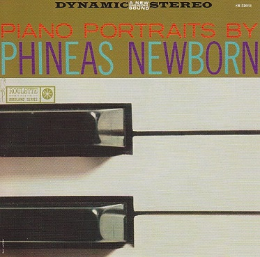 Phineas Newborn Jr. Piano Portraits By