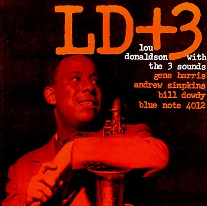 Lou Donaldson With The 3 Sounds LD+3 Blue Note BLP 4012