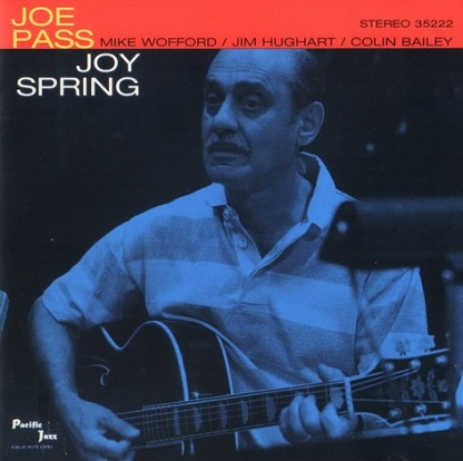 Joe Pass Joy Spring Pacific Jazz