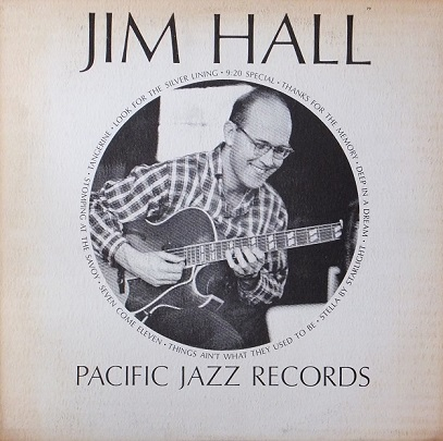 Jim Hall Quartet Pacific Jazz PJ 79