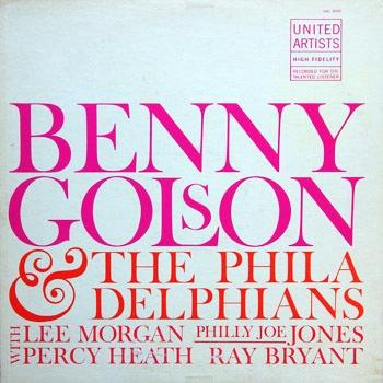 Benny Golson The Philadelphians United Artists UAL 4020