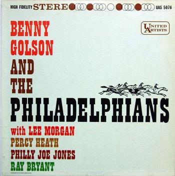 Benny Golson The Philadelphians United Artists UAS 5076