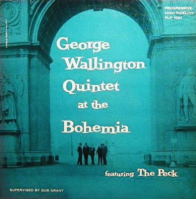 George Wallington Quintet At The Bohemia ProgressiveRLP 1001