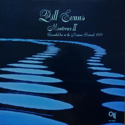 Bill Evans Montreux Ⅱ CTI 6004