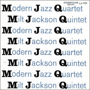 Modern Jazz Quartet Milt Jackson Quintet Prestige PRLP 7059