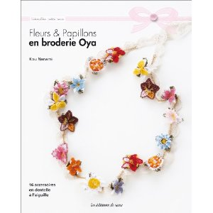 Fleurs&Papillons en broderie Oya