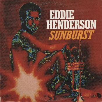 JZ_EDDIE HENDERSON_SUNBURST_201304