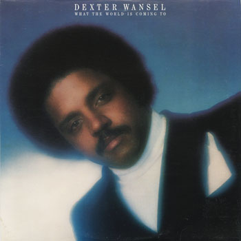 SL_DEXTER WANSEL_WHAT THE WORLD IS COMING TO_201304