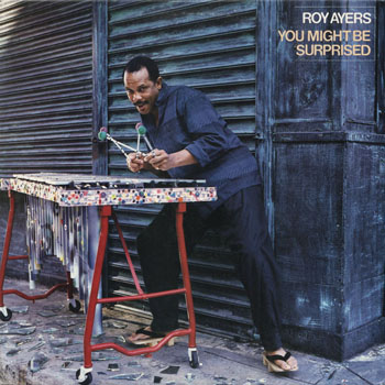 JZ_ROY AYERS_YOU MIGHT BE SURPRISED_201304