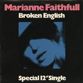 DG_MARIANNE FAITHFULL_BROKEN ENGLISH_201305