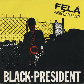 DG_FELA KUTI_BLACK PRESIDENT_201305