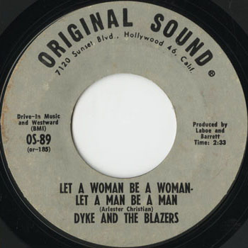 SL_DYKE AND THE BLAZERS_LET A WOMAN BE A WOMAN LET A MAN BE A MAN_201305