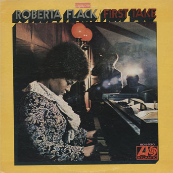 SL_ROBERTA FLACK_FIRST TAKE_201306