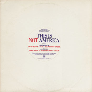 DG_DAVID BOWIE_PAT METHENY GROUP_THIS IS NOT AMERICA_201306