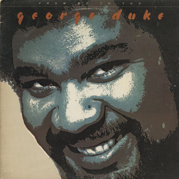 JZ_GEORGE DUKE_FROM ME TO YOU_201306