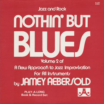 JZ_JAMEY AEBERSOLD_NOTHIN BUT BLUES VOL 2_201306