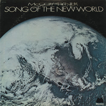 JZ_McCOY TYNER_SONG OF THE NEW WORLD_201306