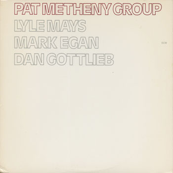 JZ_PAT METHENY GROUP_PAT METHENY GROUP_201306