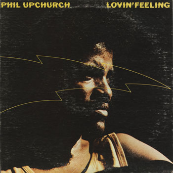 JZ_PHIL UPCHURCH_LOVIN FEELING_201306