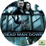 デッドマン・ダウン ~ DEAD MAN DOWN ~