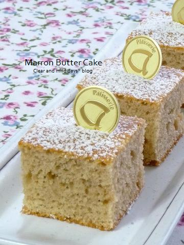 栗のバターケーキ♪