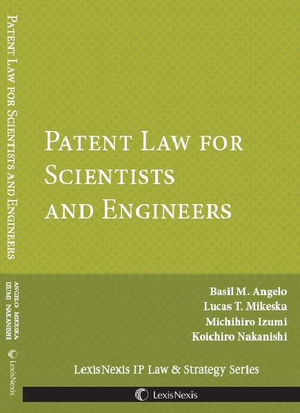 Patent Law for Scientists and Engineers