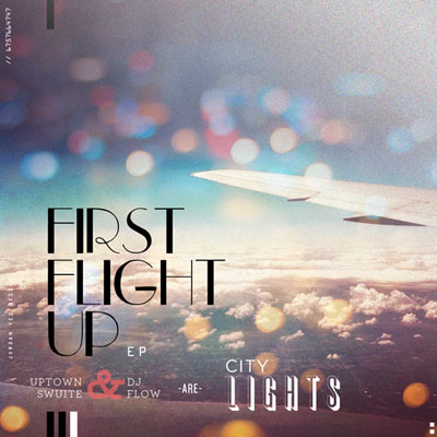 Free Download 2013!!City Lights - First Flight Up [EP]