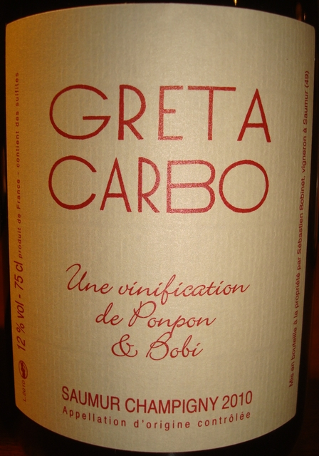 Greta Carbo Une vinification de Ponpon and Bobi Saumur Champigny 2010
