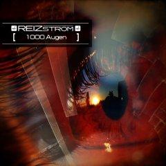 Reizstrom - 1000 Augen