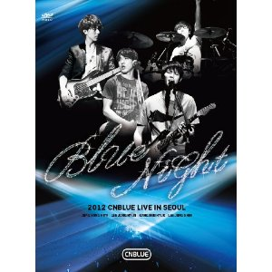 2012 CNBLUE LIVE BLUE NIGHT