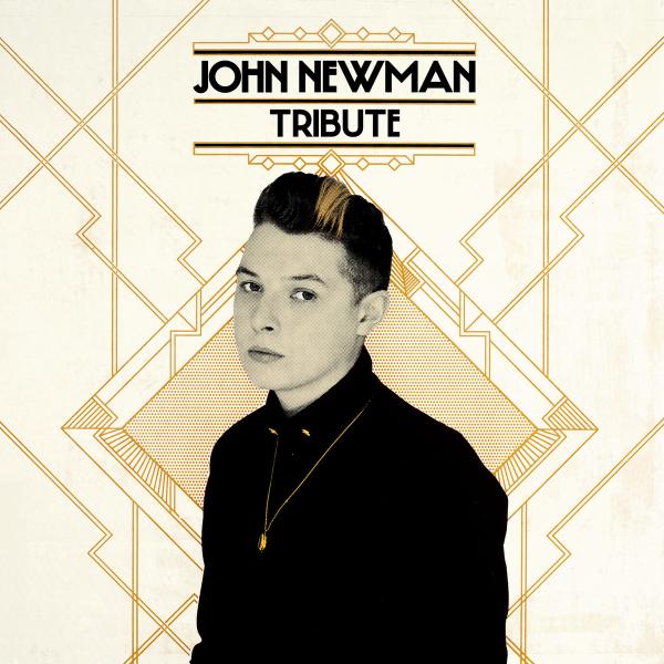 John Newman - Tribute